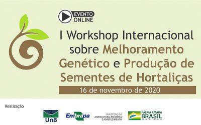 Workshop Internacional sobre Melhoramento Genético e Produção de Sementes de Hortaliças