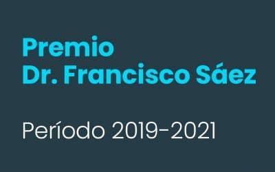 Premio Dr. Francisco Sáez: período 2019-2021