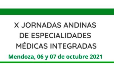 X JORNADAS ANDINAS DE ESPECIALIDADES MÉDICAS INTEGRADAS